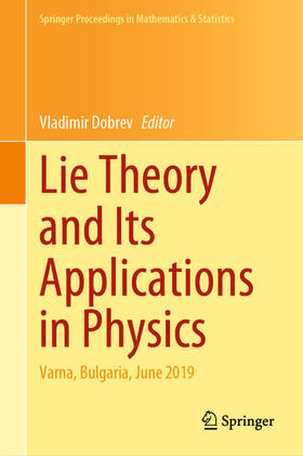 Dobrev | Lie Theory and Its Applications in Physics | Buch | sack.de