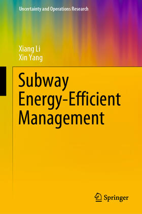 Yang / Li | Subway Energy-Efficient Management | Buch | sack.de