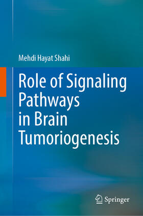 Shahi | Role of Signaling Pathways in Brain Tumoriogenesis | Buch | sack.de