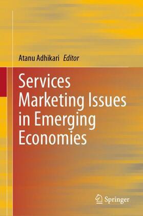 Adhikari   Services Marketing Issues in Emerging Economies   Buch   sack.de