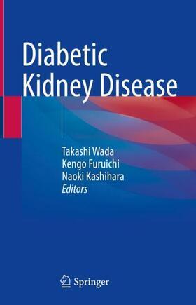 Wada / Furuichi / Kashihara | Diabetic Kidney Disease | Buch | sack.de