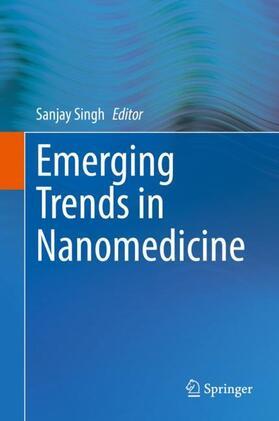 Singh | Emerging Trends in Nanomedicine | Buch | sack.de