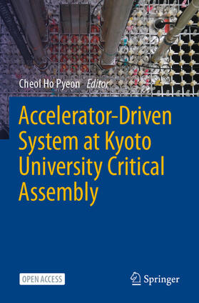 Pyeon | Accelerator-Driven System at Kyoto University Critical Assembly | Buch | sack.de