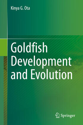 Ota | Goldfish Development and Evolution | Buch | sack.de