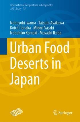 Iwama / Asakawa / Tanaka | Urban Food Deserts in Japan | Buch | sack.de