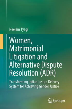 Tyagi | Women, Matrimonial Litigation and Alternative Dispute Resolution (ADR) | Buch | sack.de