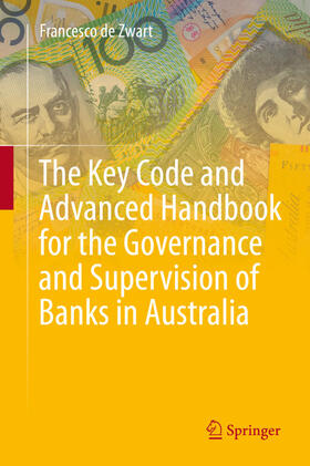 de Zwart | The Key Code and Advanced Handbook for the Governance and Supervision of Banks in Australia | Buch | sack.de