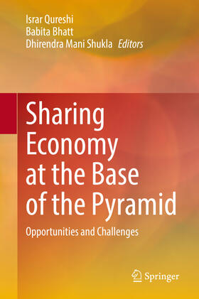Qureshi / Bhatt / Shukla | Sharing Economy at the Base of the Pyramid: Opportunities and Challenges | Buch | sack.de