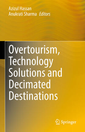 Hassan / Sharma   Overtourism, Technology Solutions and Decimated Destinations   Buch   sack.de