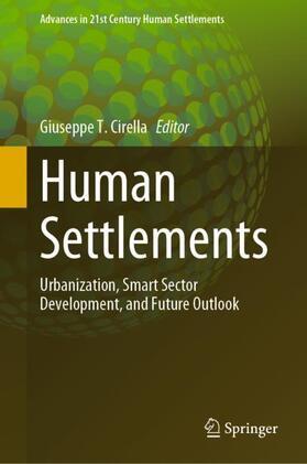 Cirella   Human Settlements: Urbanization, Smart Sector Development, and Future Outlook   Buch   sack.de