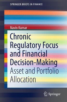 Kumar | Chronic Regulatory Focus and Financial Decision-Making | Buch | sack.de