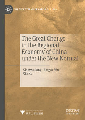 Song / Wu / Xu | The Great Change in the Regional Economy of China under the New Normal | Buch | sack.de