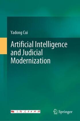 Cui | Artificial Intelligence and Judicial Modernization | Buch | sack.de