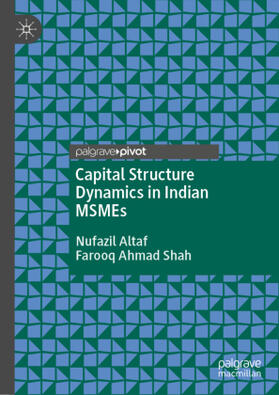 Altaf / Shah | Capital Structure Dynamics in Indian MSMEs | Buch | sack.de