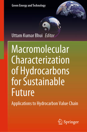 Bhui | Macromolecular Characterization of Hydrocarbons for Sustainable Future | Buch | sack.de