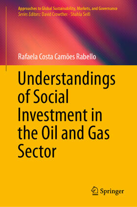 Costa Camões Rabello | Understandings of Social Investment in the Oil and Gas Sector | Buch | sack.de