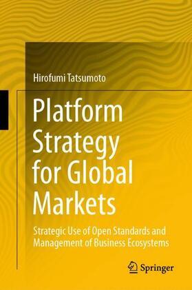 Tatsumoto   Platform Strategy for Global Markets   Buch   sack.de